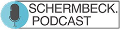 SCHERMBECK PODCAST